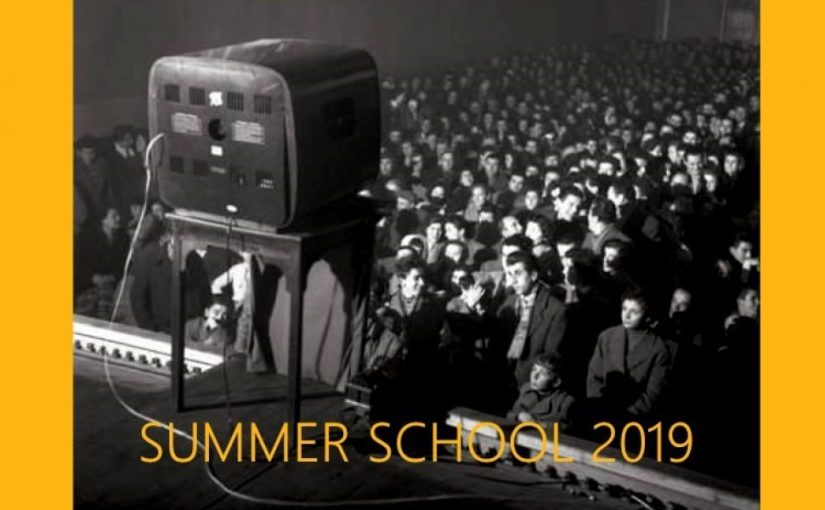 Call for applications for the Summer School 2019  on MEDIA ANDHISTORY
