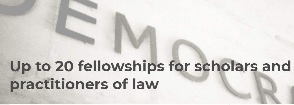 Fellowship opportunity for scholars and practitioners of law